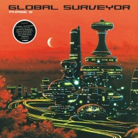 Compilation: Global Surveyor Phase 2