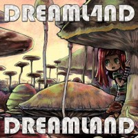 Dreaml4nd - Dreamland