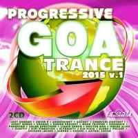 Compilation: Progressive Goa Trance 2015 Vol 1