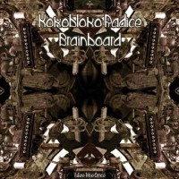 Kokobloko and Radice - BrainBoard