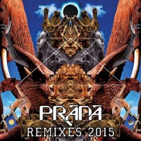 Prana - Remixes 2015