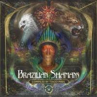 Compilation: Brazilian Shamans (2CDs)