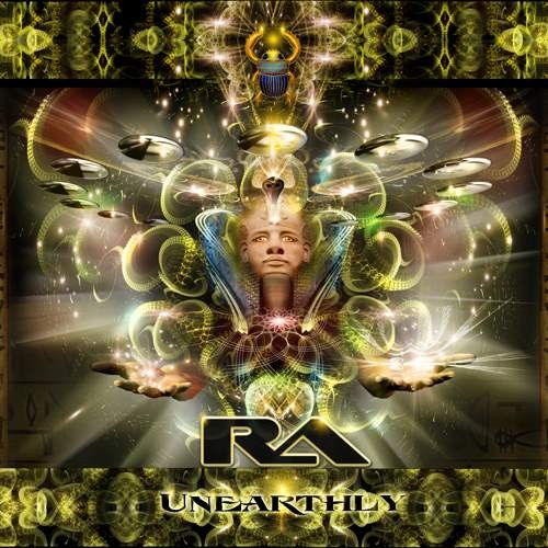 RA - Unearthly