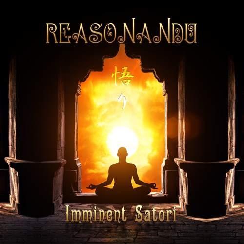 Reasonandu - Imminent Satori