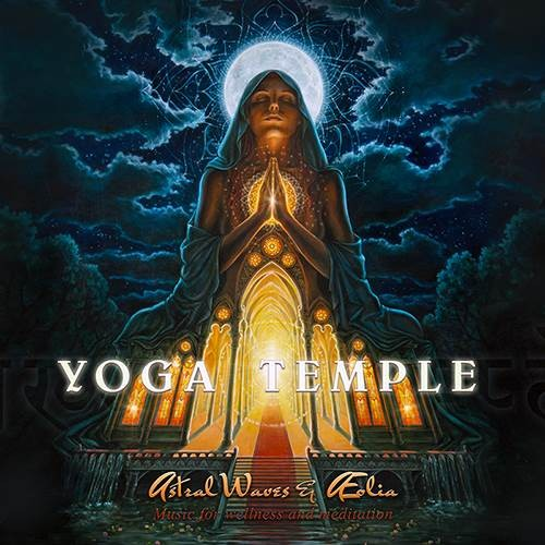 Astral Waves and Æolia - Yoga Temple
