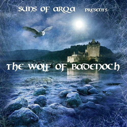 Suns Of Arqa - The Wolf of Badenoch (1343-1405)