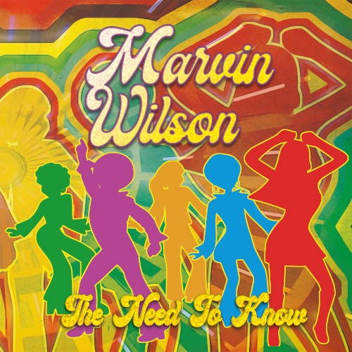 Marvin Wilson - The Need to Know