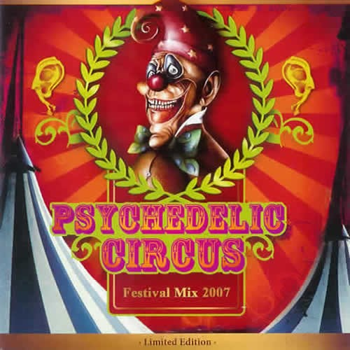 Compilation: Psychedelic Circus (Festival Mix 2007)