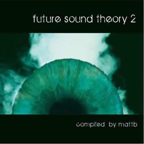 Compilation: Future Sound Theory 2