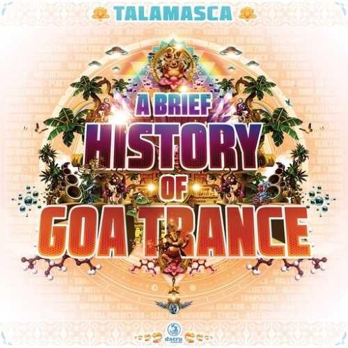 Talamasca - A Brief History Of Goa Trance
