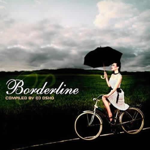 Compilation: Borderline - Compiled by Dj Osho