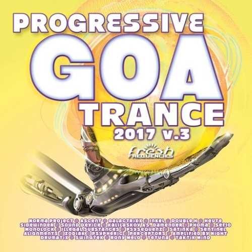 Compilation: Progressive Goa Trance 2017 Vol 3 (2CDs)