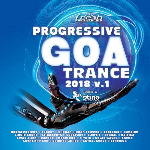 Compilation: Progressive Goa Trance 2018 Vol 1 (2CDs)