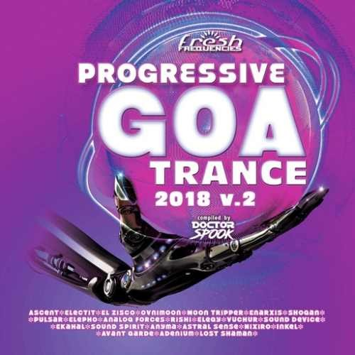 Compilation: Progressive Goa Trance 2018 Vol 2 (2CDs)