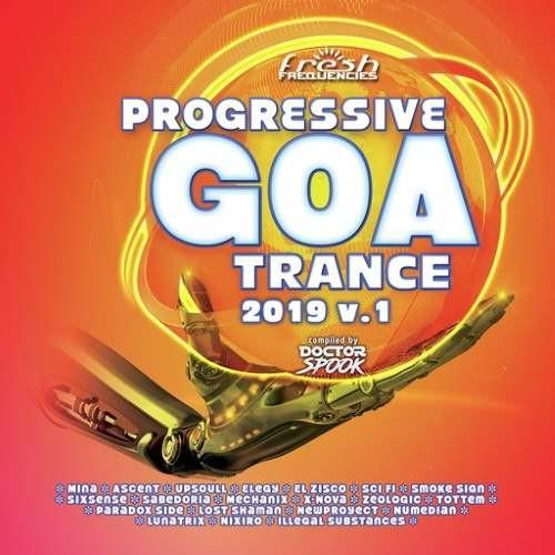 Progressive Goa Trance 2019 Vol 1 - 2CDs - Fresh Frequencies