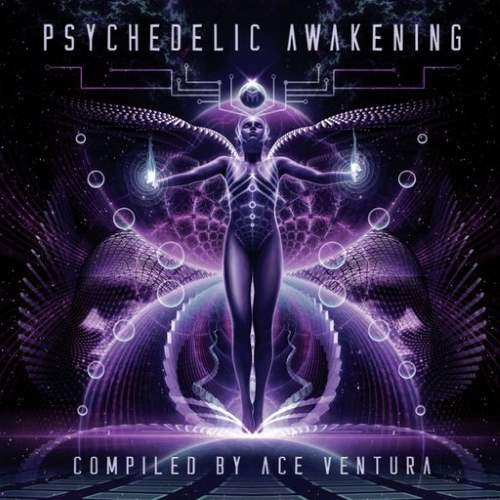 Compilation: Psychedelic Awakening - Compiled by Ace Ventura