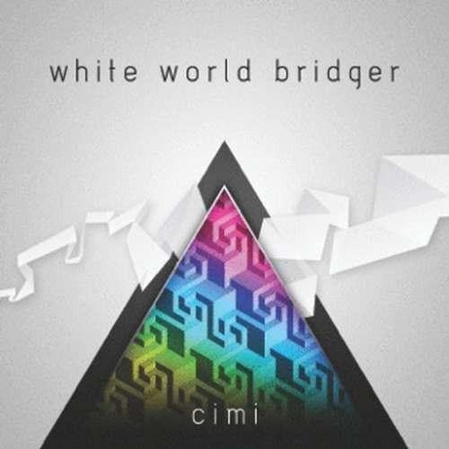 Cimi - White World Bridger