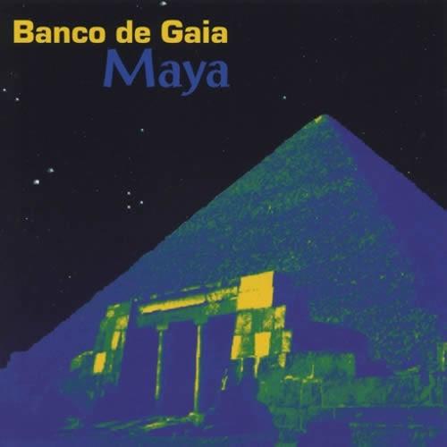 Banco De Gaia - Maya