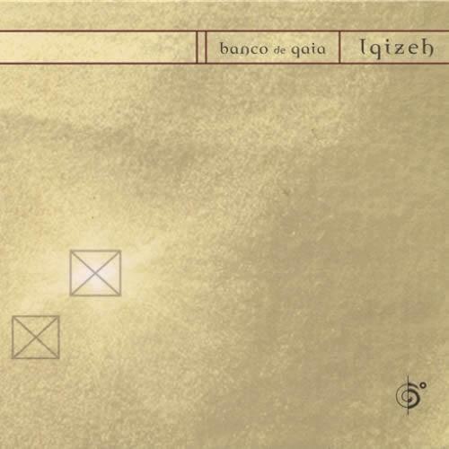 Banco De Gaia - Igizeh