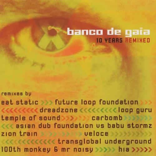 Banco De Gaia - 10 Years Remixed