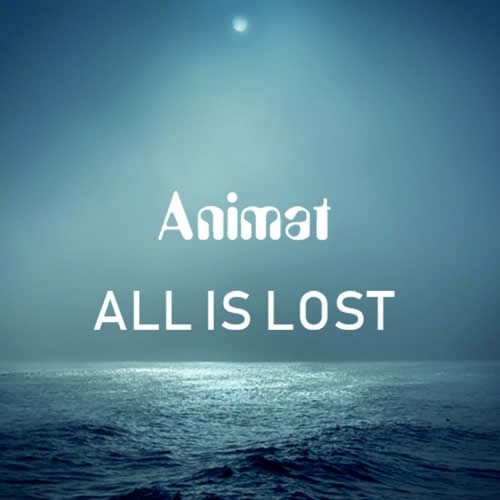 Animat - All is Lost