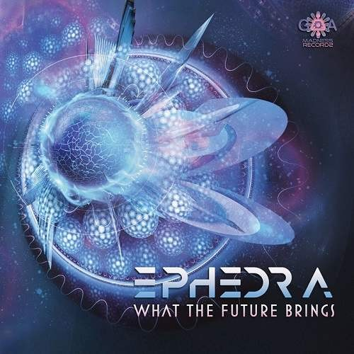 Ephedra - What The Future Brings
