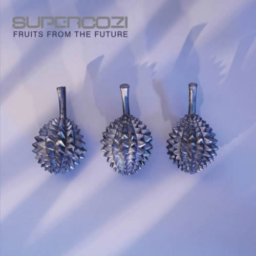 Supercozi - Fruits From The Future