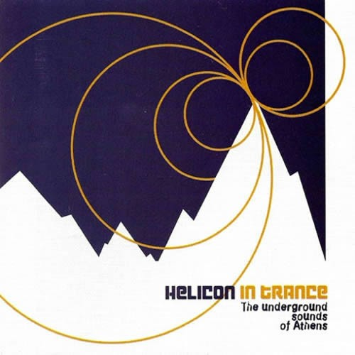 Compilation: Helicon In Trance - The Underground Sound Of Athens