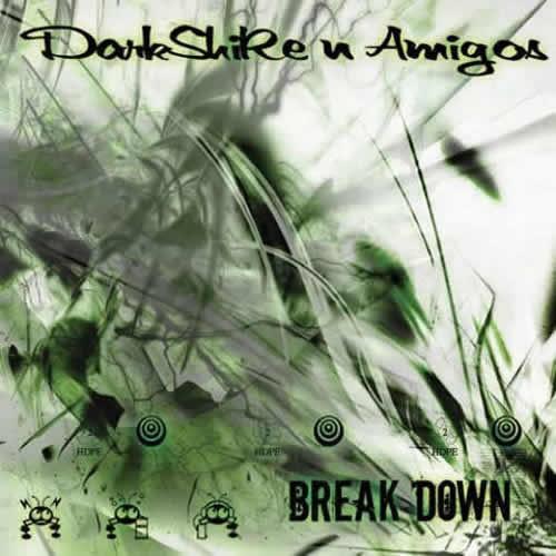Compilation: DarkShiRe - Breakdown