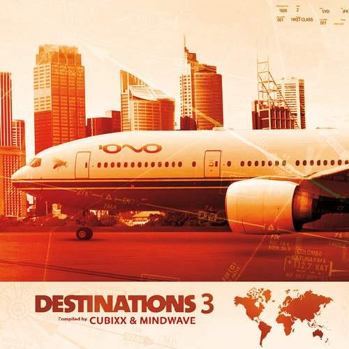 Compilation: Destinations 3 - Compilede by Cubixx and Mindwave