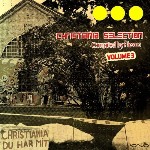 Compilation: Christiania Selection Vol 3