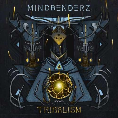 Mindbenderz - Tribalism