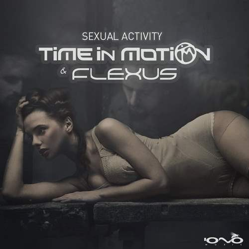 Time in Motion and Flexus - Sexual Activity (Single)