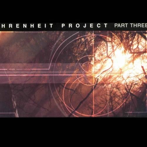 Compilation: Fahrenheit Project - Part Three