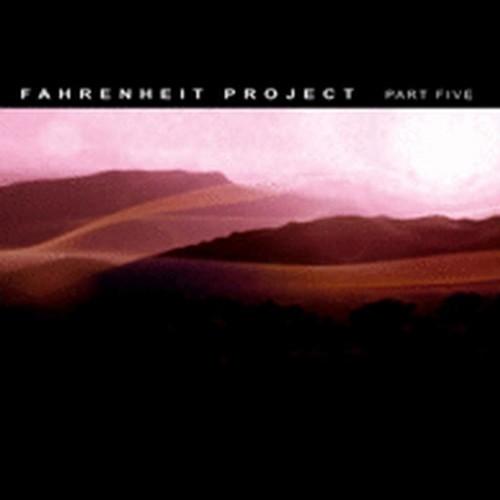 Compilation: Fahrenheit Project - Part Five