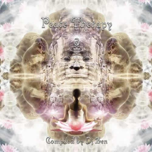 Compilation: Peace Therapy Volume 3 - Compiled by Dj Zen