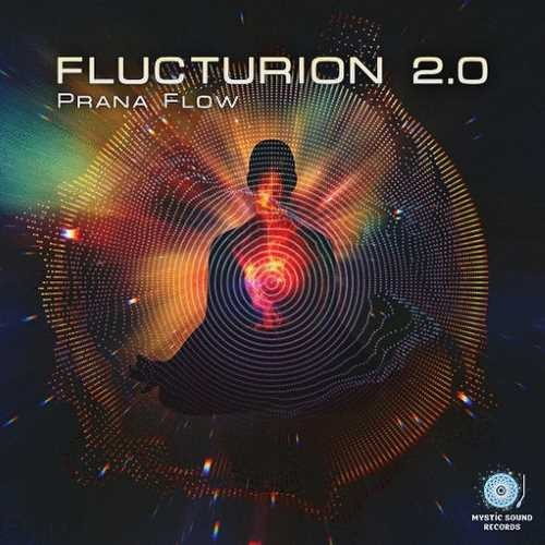 Flucturion 2.0 - Prana Flow