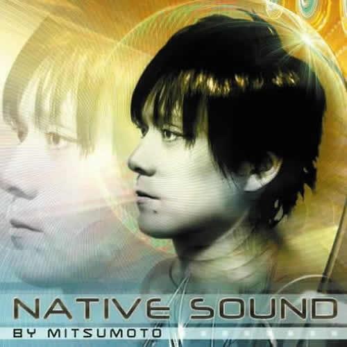 Compilation: Native Sound - Compiled by Mitsumoto