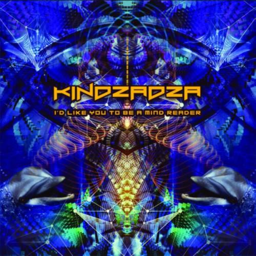 Kindzadza - I'd Like U To Be A Mind Reader