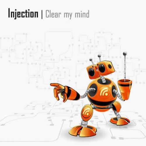 Injection - Clear My Mind