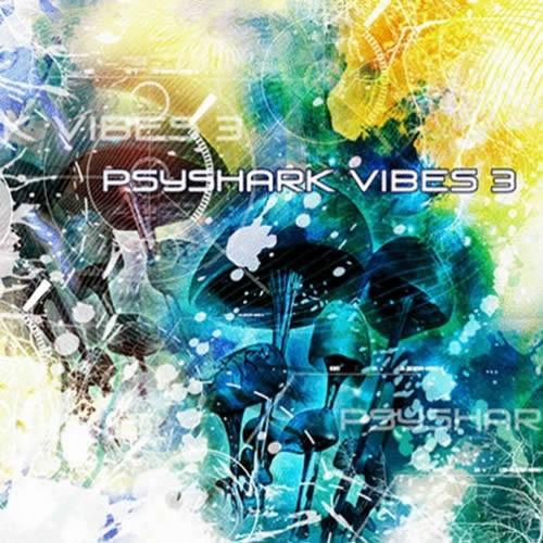 Compilation: PsyShark Vibes 3