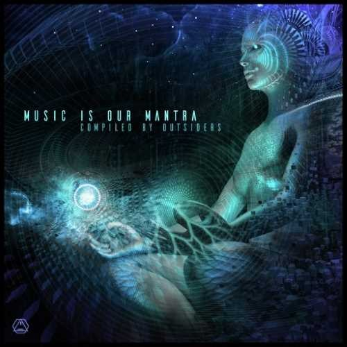 Compilation: Music Is Our Mantra