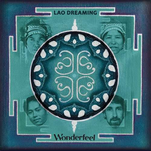Wonderfeel - Lao Dreaming