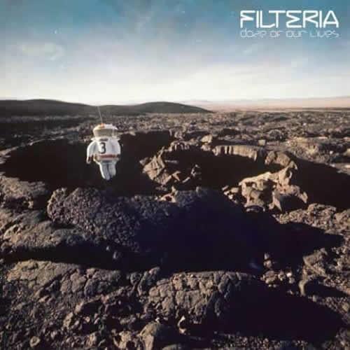 Filteria - Daze Of Our Lives