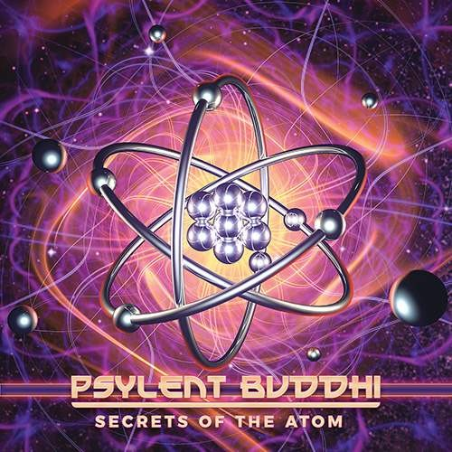 Psylent Buddhi - Secrets Of The Atom