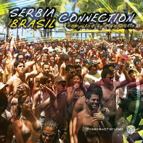 Compilation: Serbia Brasil Connection - Compiled by Max Grillo