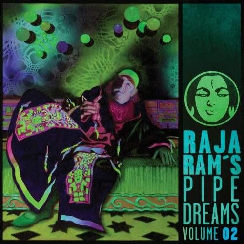 Compilation: Raja Ram's Pipedreams Vol 2