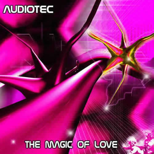 Audiotec - The Magic Of Love