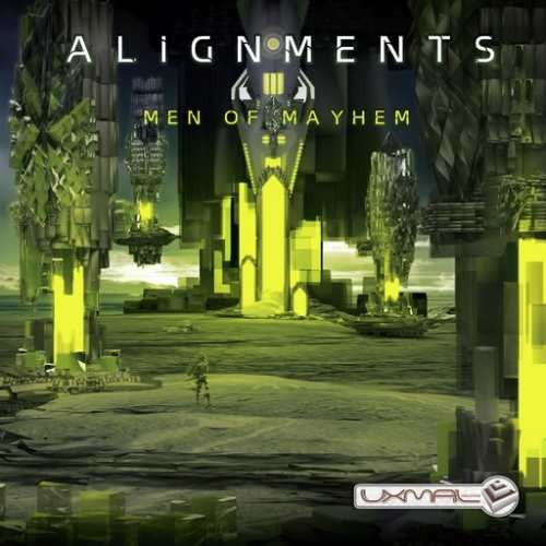 Alignments - Men Of Mayhem