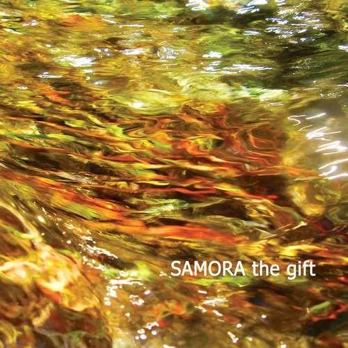 Samora - The Gift